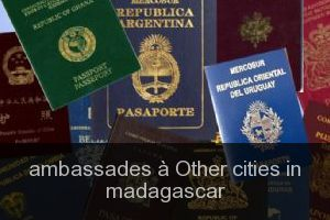 Ambassades à Other cities in madagascar